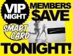 VIP Members Night